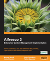 Alfresco 3 - Enterprise Content Management Implementation